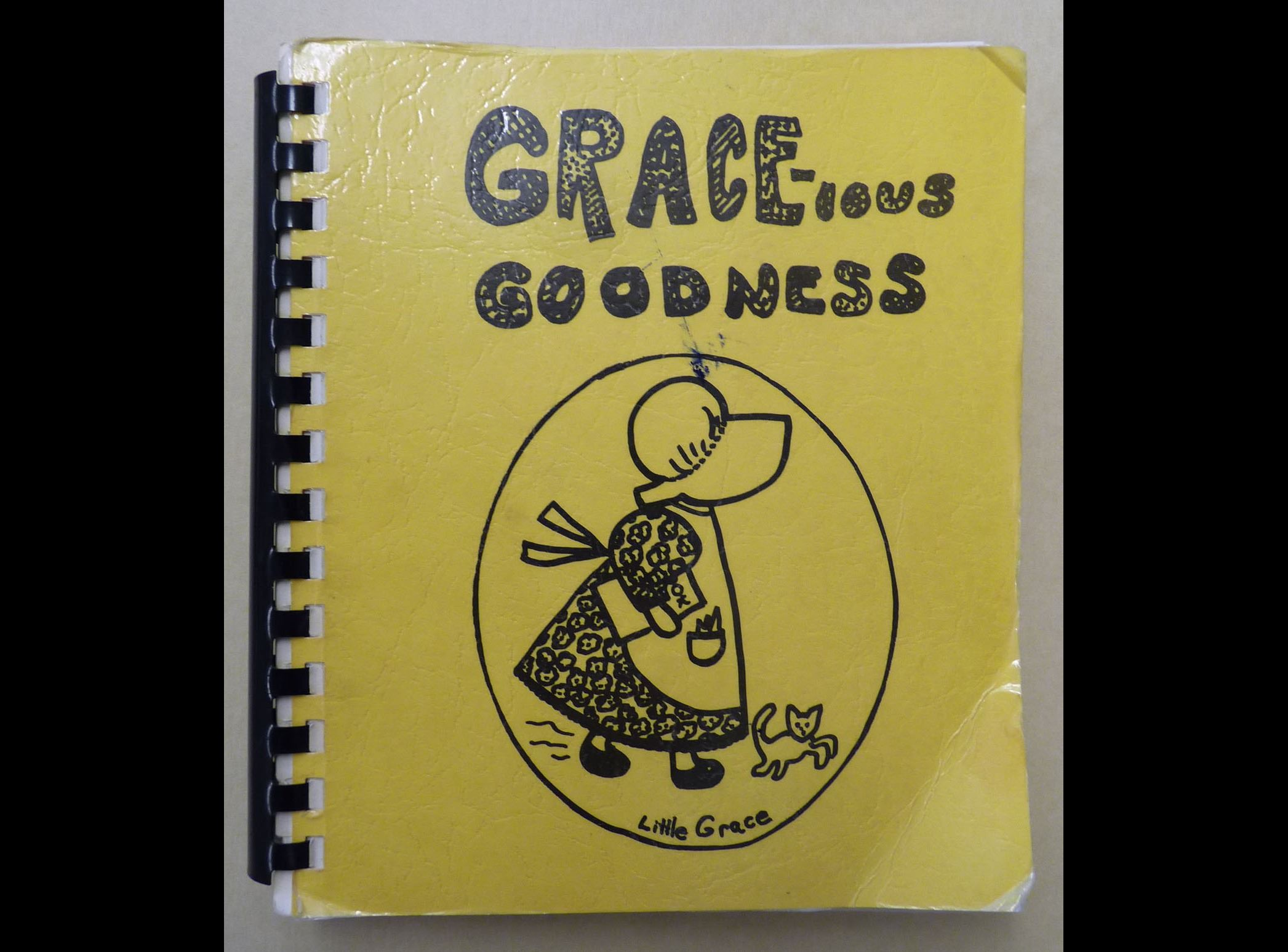 """Grace-ious Goodness"" Cookbook"